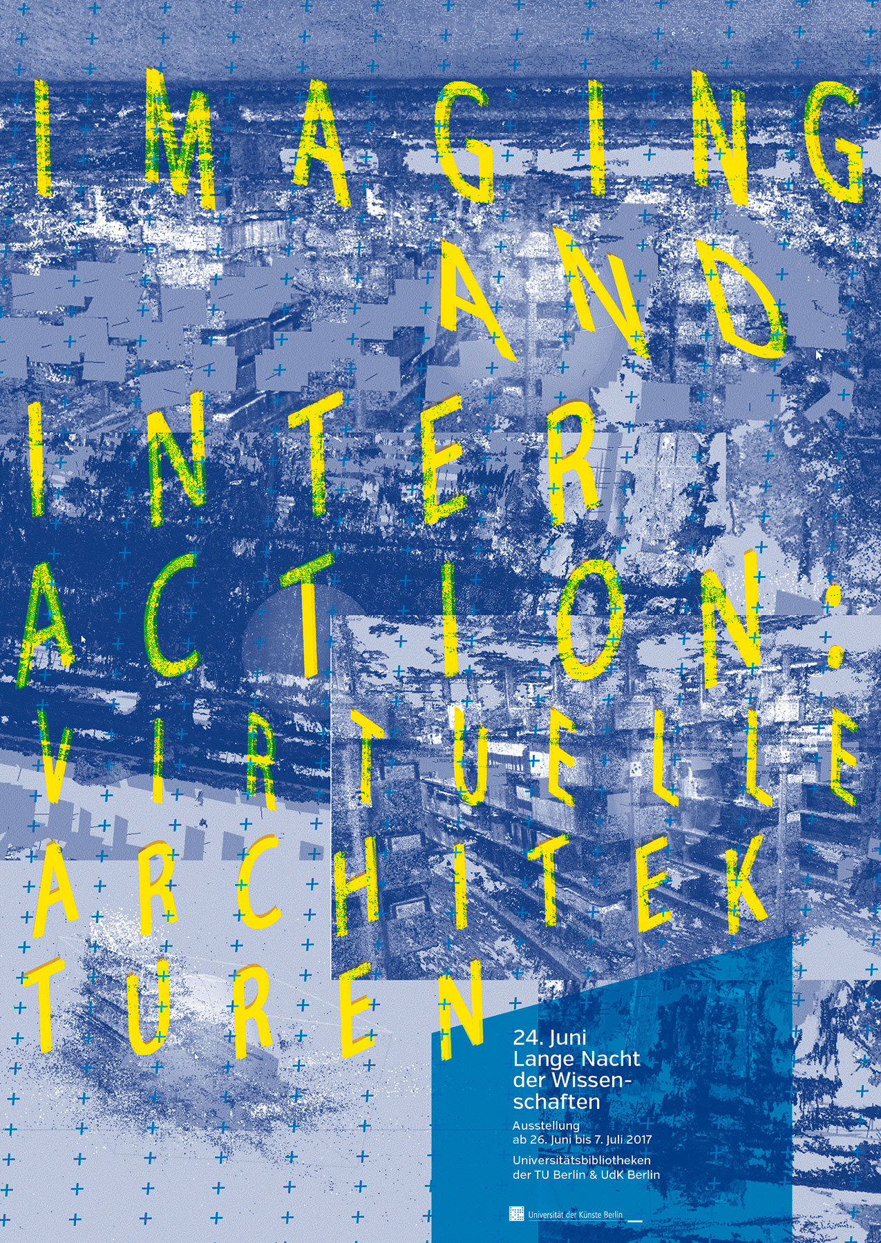 Poster Architecture Imaging and Interaction UdK Berlin Gestaltung Poster Design Typografie